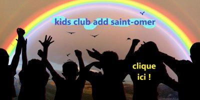 KIDS CLUB ADD ST OMER
